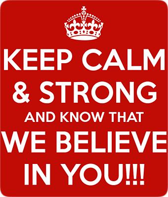 We Believe In You!