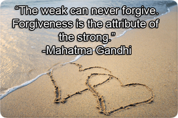 Forgiveness is for the Strong