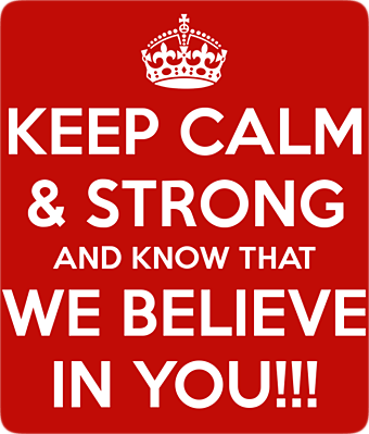 We Believe In You!